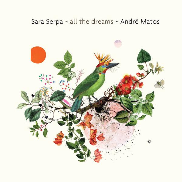 Sara Serpa — All the Dreams