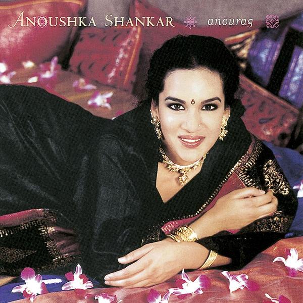 Ansoushka Shankar — Anourag