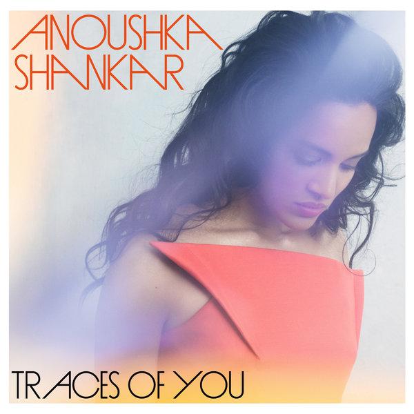 Ansoushka Shankar — Traces of You