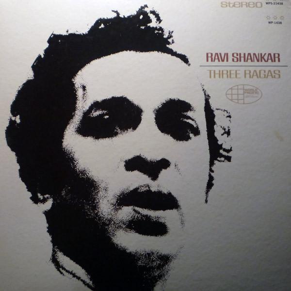 Ravi Shankar — Three Ragas