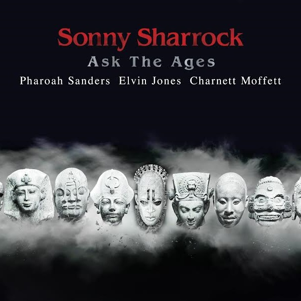 Sonny Sharrock — Ask the Ages