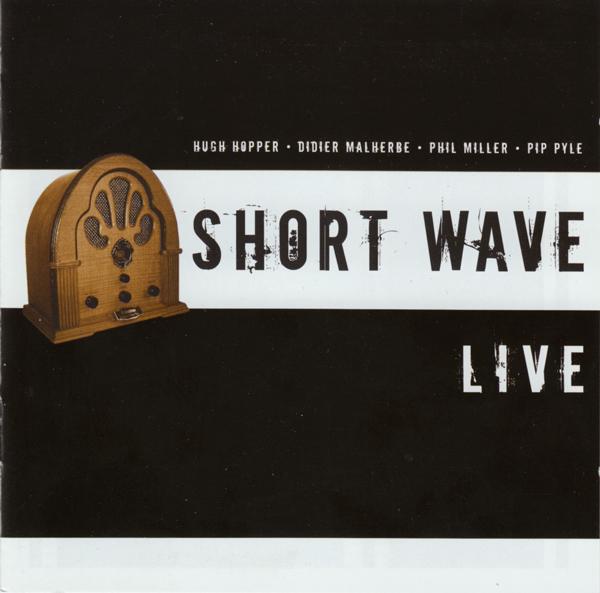 Short Wave — Live