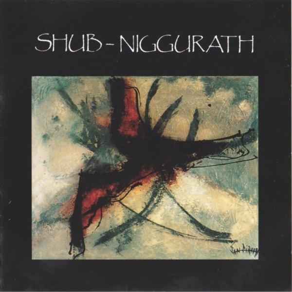 Shub-Niggurath — C'étaient de Très Grand Vents