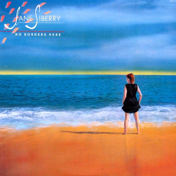 Jane Siberry — No Borders Here