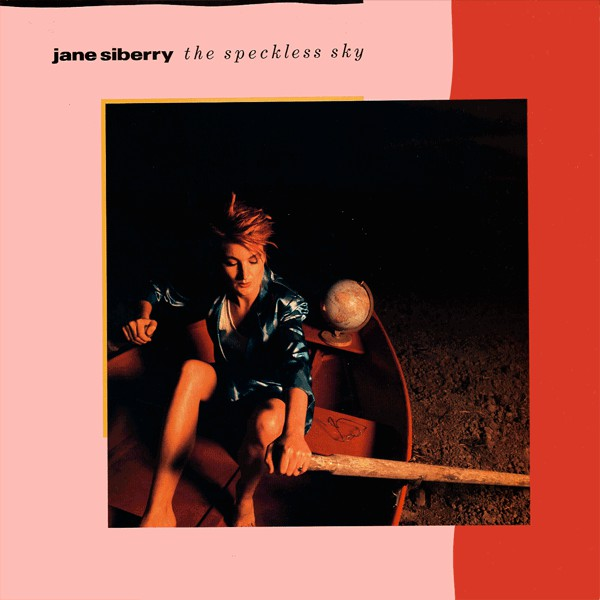 Jane Siberry — The Speckless Sky