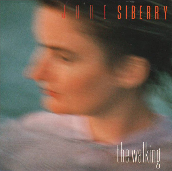 Jane Siberry — The Walking