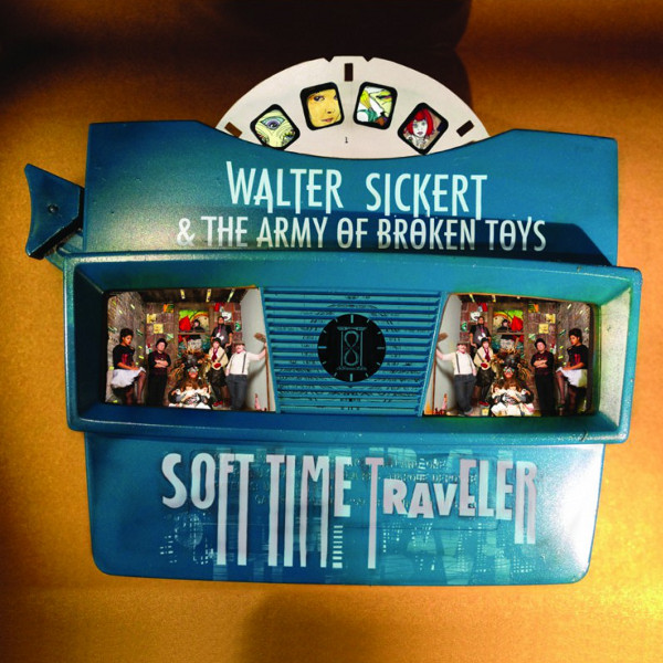 Walter Sickert & the Army of Broken Toys — Soft Time Traveler