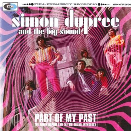 RECOMIENDA MÚSICA Simon-dupree-big-sound-part-of-my-past-2004