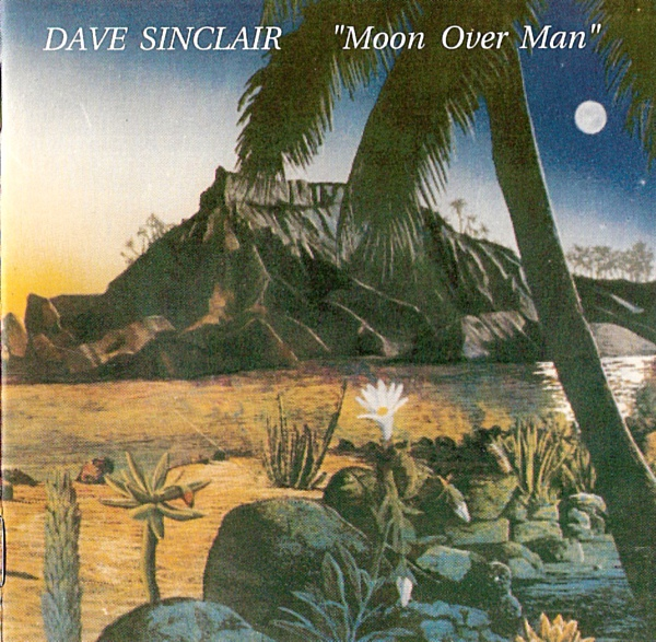 Dave Sinclair — Moon over Man