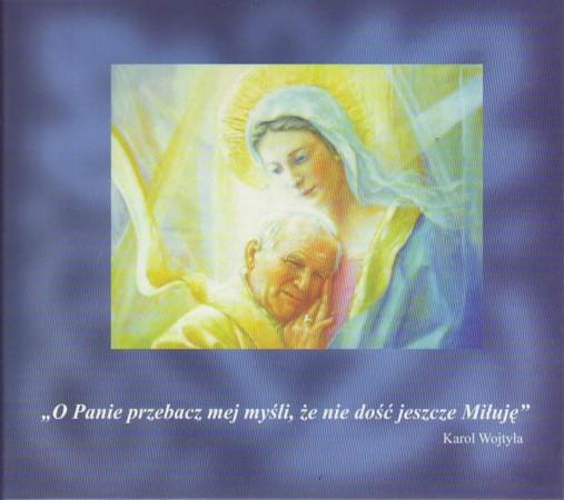 Józef Skrzek — O Panie Przebacz Mej Myśli, Że Nie Dość Jeszcze Miłuję