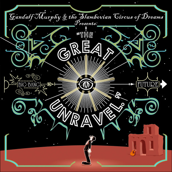 Gandalf Murphy and the Slambovian Circus of Dreams — The Great Unravel