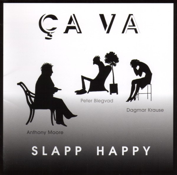 Slapp Happy — Ça Va