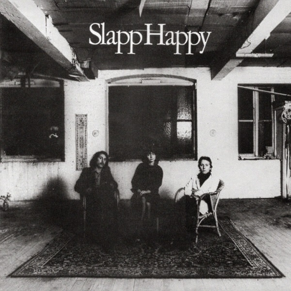 Slapp Happy — Slapp Happy