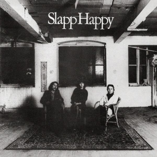 Slapp Happy — Slapp Happy