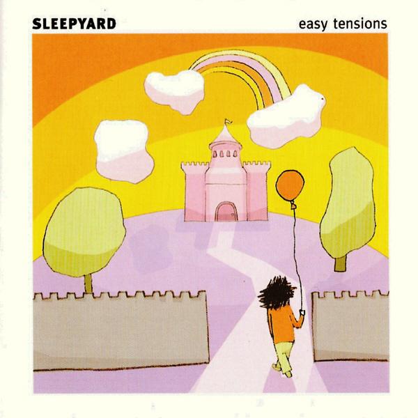 Sleepyard — Easy Tensions