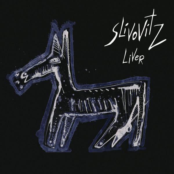 Slivovitz — Liver