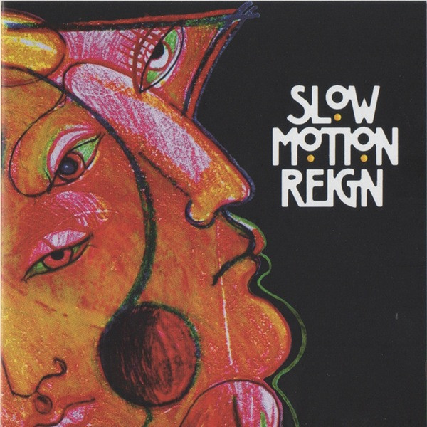 Slow Motion Reign Cover art