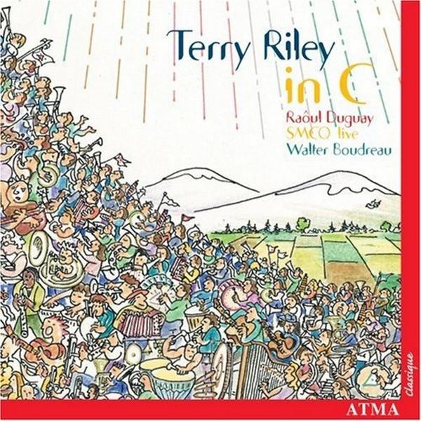 Ensemble de la Société de Musique Contemporaine du Québec — Terry Riley: In C