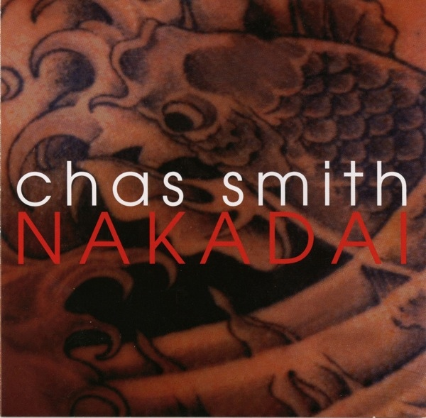 Chas Smith — Nakadai