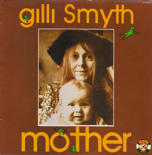 Gilli Smyth — Mother