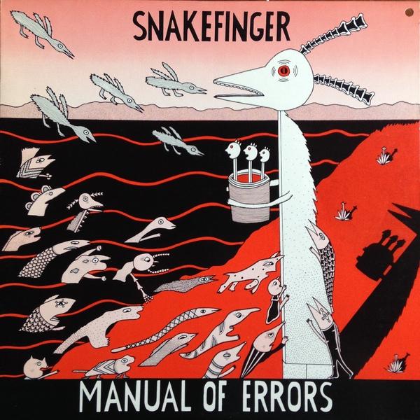 Snakefinger — Manual of Errors