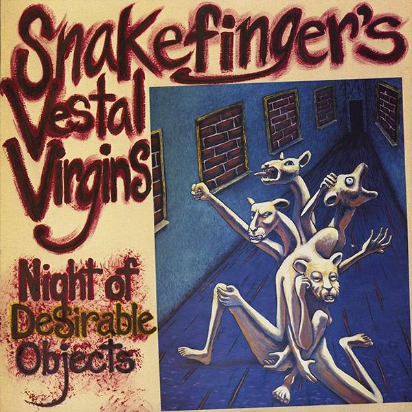 Snakefinger's Vestal Virgins — Night of Desirable Objects