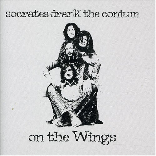 Socrates Drank the Conium — On the Wings