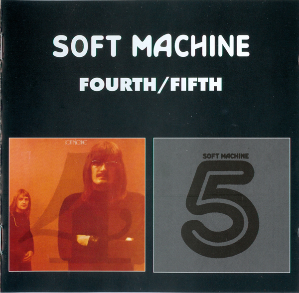Soft Machine — Fourth / Fifth