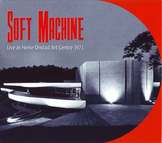 Soft Machine — Live at Henie Onstad Art Centre 1971