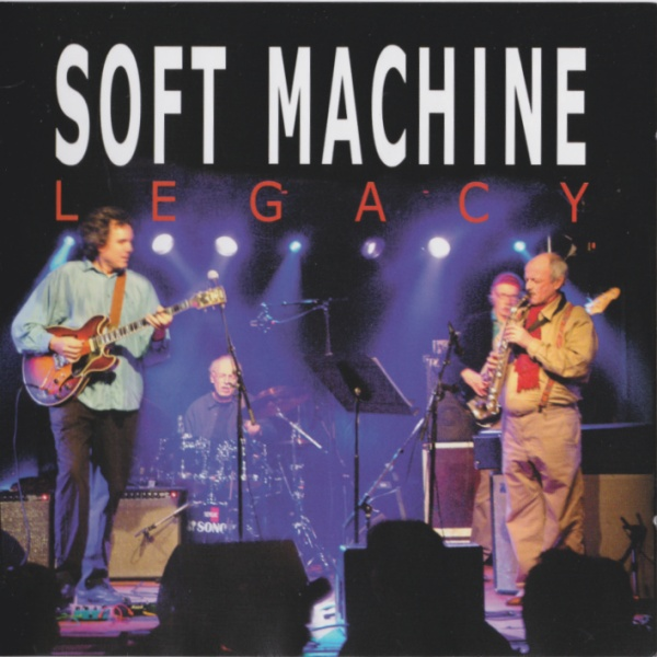 Soft Machine Legacy — Live at the New Morning