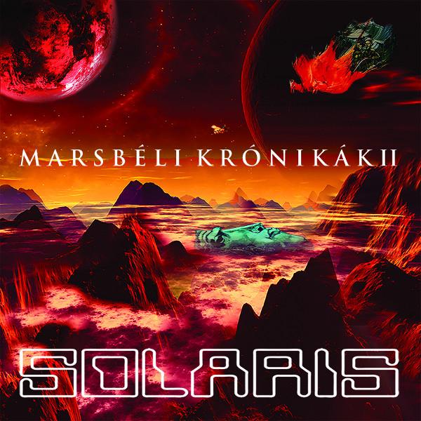 Solaris — Marsbéli Krónikák II (Martian Chronicles II)