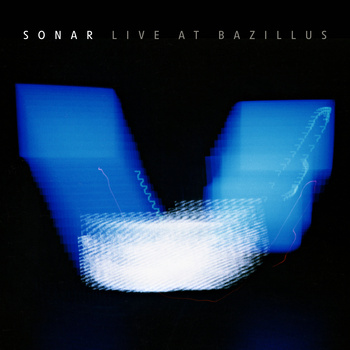 Sonar — Live at Bazillus