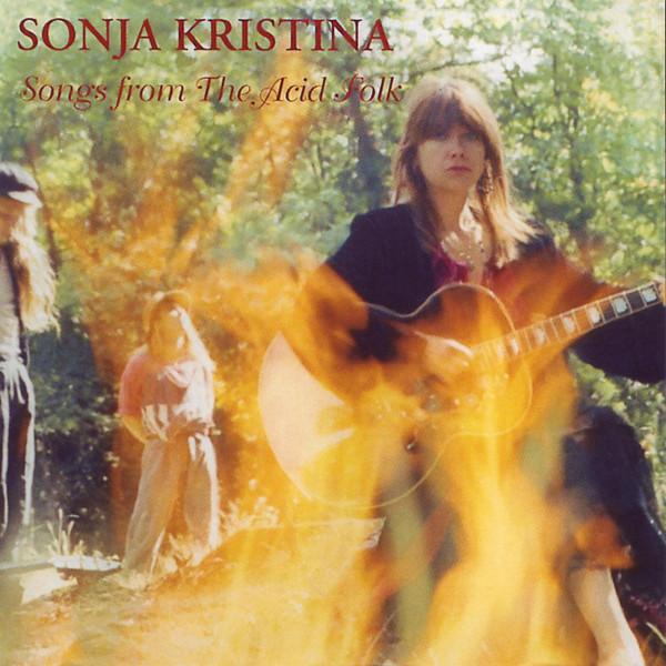 Sonja Kristina — Songs from the Acid Folk