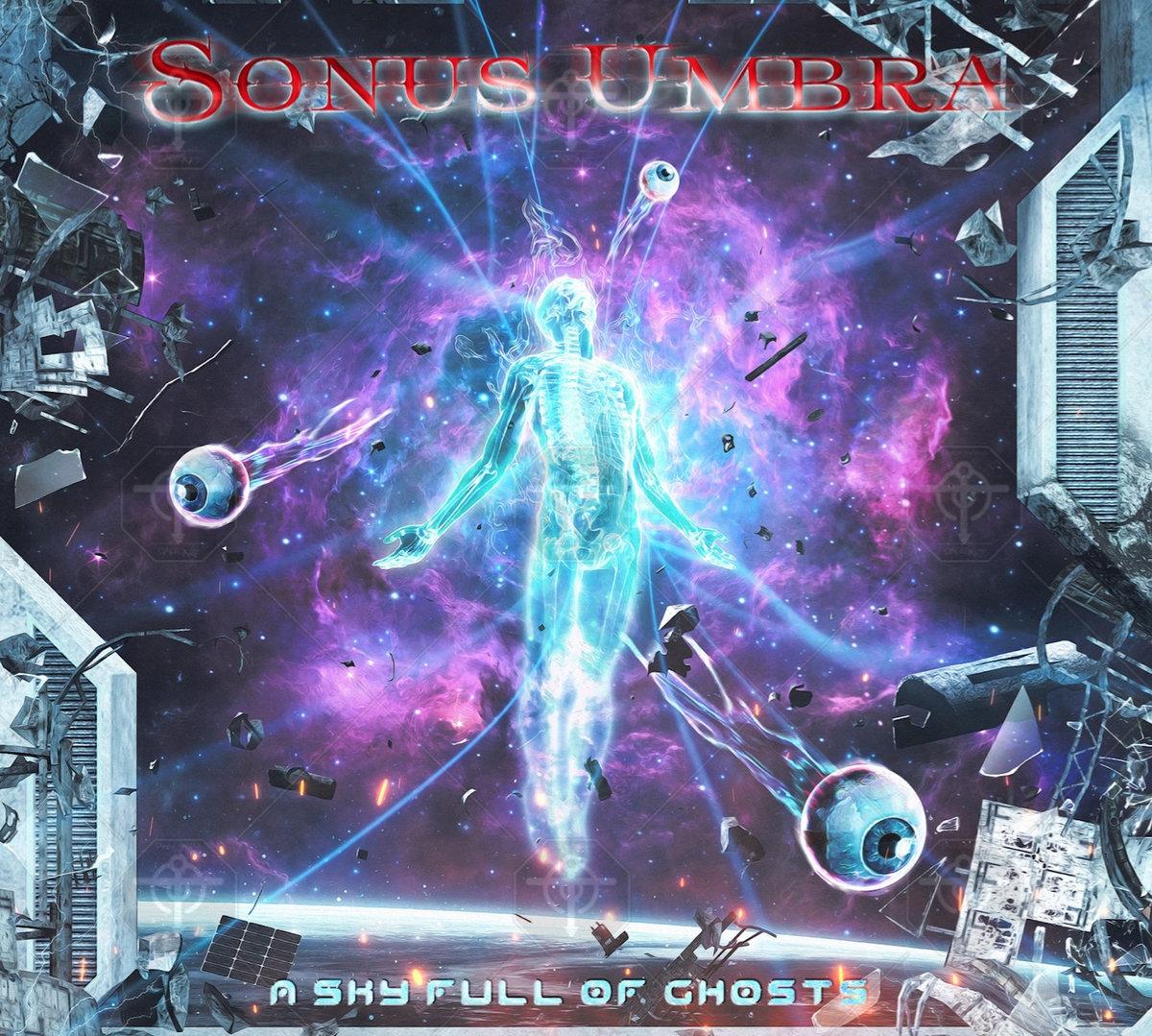 Sonus Umbra — A Sky Full of Ghosts