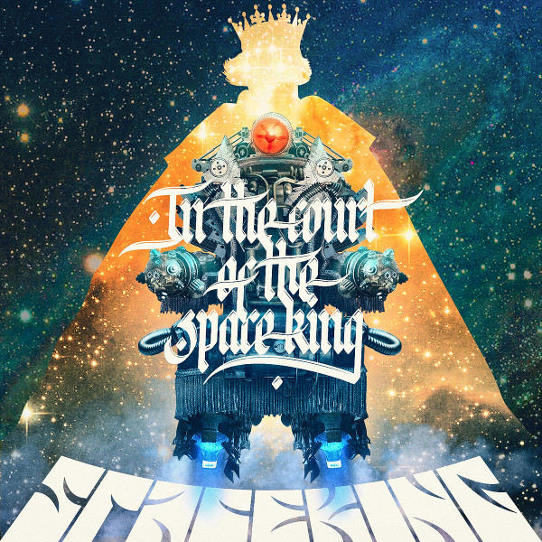 Spaceking — In the Court of the Spaceking