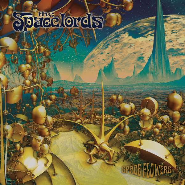 The Spacelords — Spaceflowers
