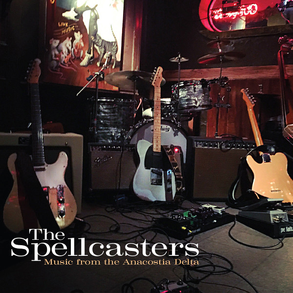 The Spellcasters — Music from the Anacostia Delta