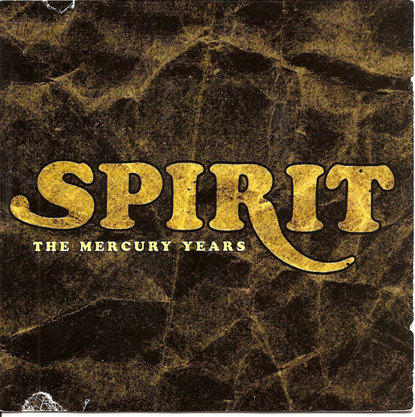 Spirit — The Mercury Years