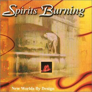 Spirits Burning — New Worlds by Design