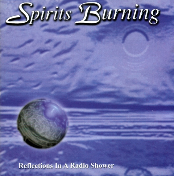 Spirits Burning — Reflections in a Radio Shower