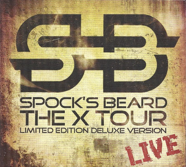 Spock's Beard — The X Tour - Live