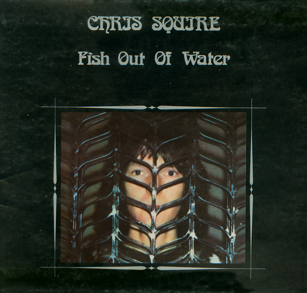 Chris Squire — Fish out of Water