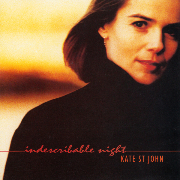Kate St. John — Indescribable Night