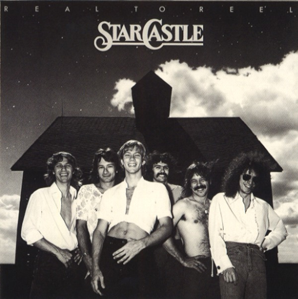 Starcastle — Real to Reel