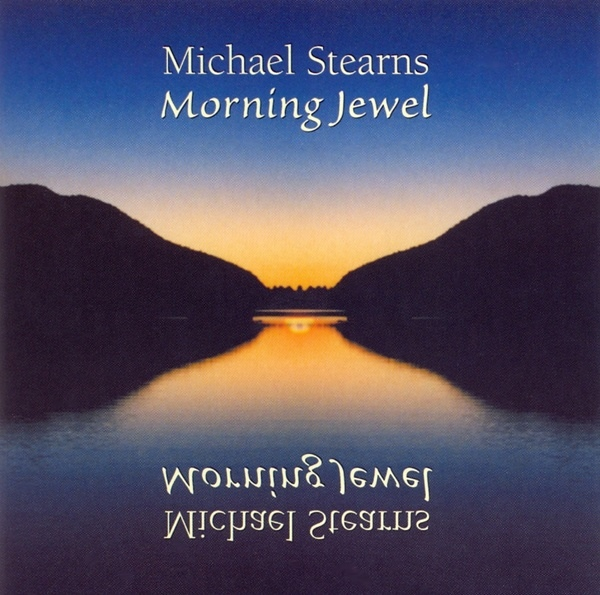 Michael Stearns — Morning Jewel