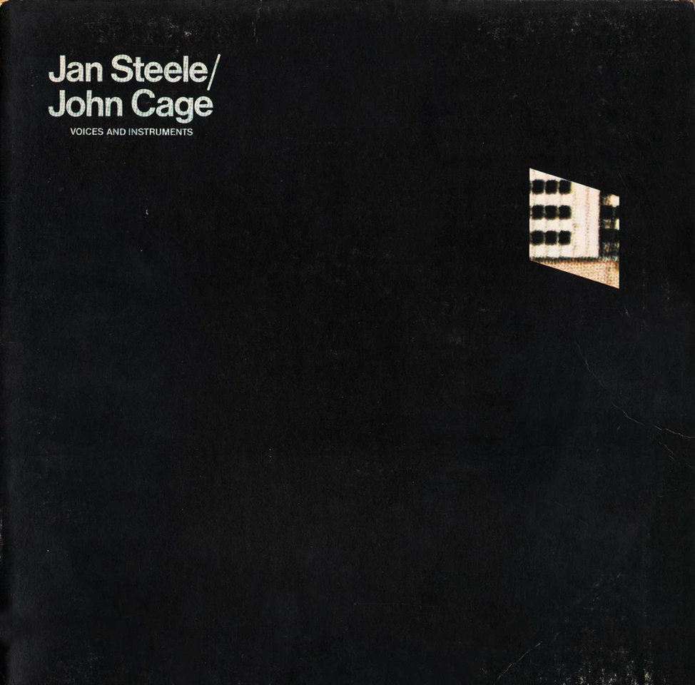 Jan Steele / John Cage — Voices and Instruments