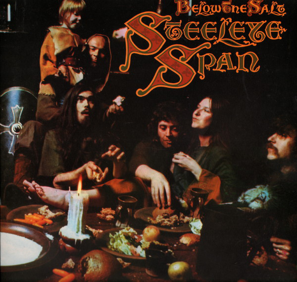 Steeleye Span — Below the Salt