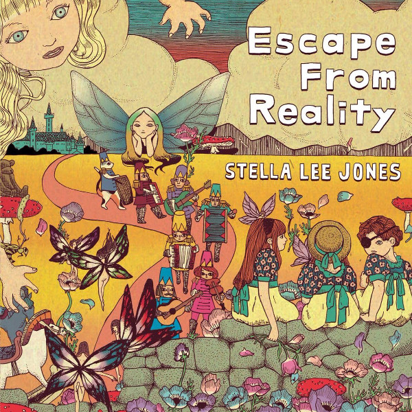 Stella Lee Jones — Escape from Reality