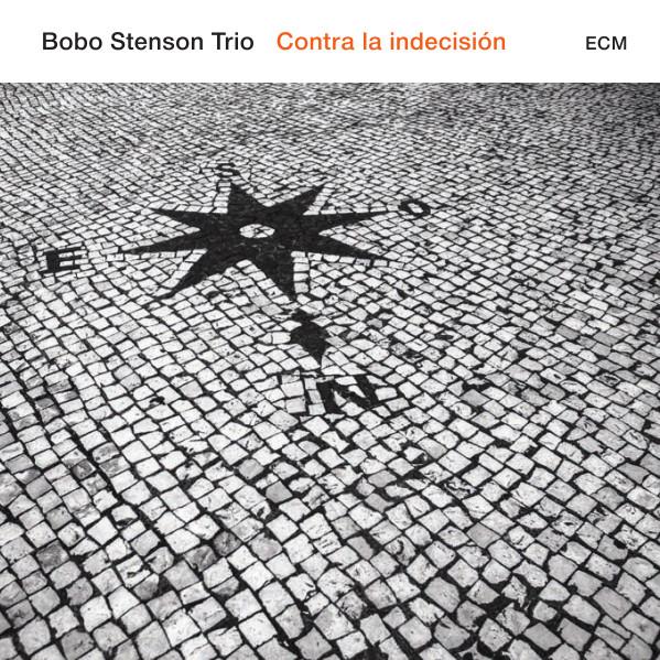Bobo Stenson Trio — Contra la Indecisión