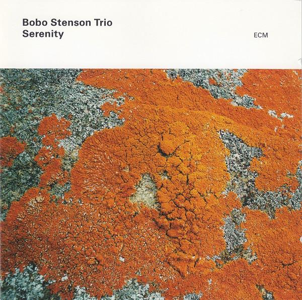 Bobo Stenson Trio — Serenity